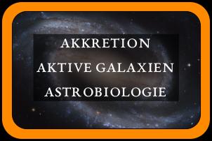 AG Duschl: Akkretion, Aktive Galaxien, Astrobiologie